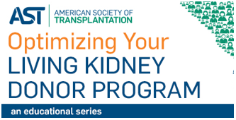 Optimizing your Living Kidney Donor Program (2016)