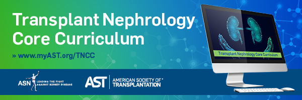 Transplant Nephrology Core Curriculum | American Society of